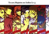 To aru Majutsu no Index Lv 5