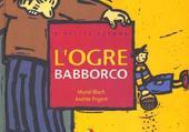 L'ogre Babborco