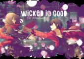WICKED is good par xMissKiara